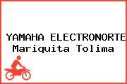 YAMAHA ELECTRONORTE Mariquita Tolima