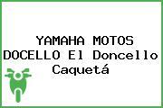 YAMAHA MOTOS DOCELLO El Doncello Caquetá