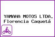 YAMAHA MOTOS LTDA. Florencia Caquetá