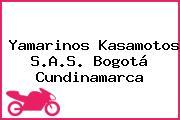 Yamarinos Kasamotos S.A.S. Bogotá Cundinamarca