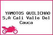 YAMOTOS QUILICHAO S.A Cali Valle Del Cauca
