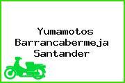 Yumamotos Barrancabermeja Santander