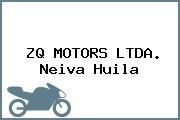 ZQ MOTORS LTDA. Neiva Huila