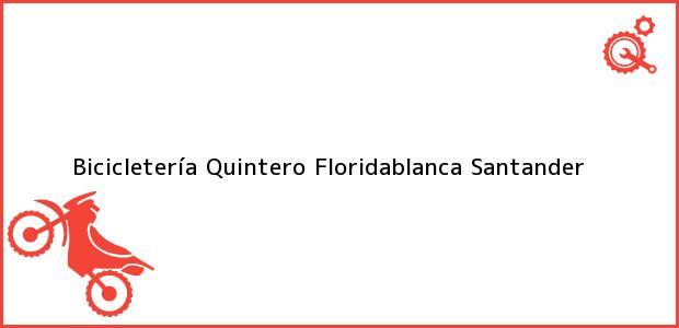 Teléfono, Dirección y otros datos de contacto para Bicicletería Quintero, Floridablanca, Santander, Colombia