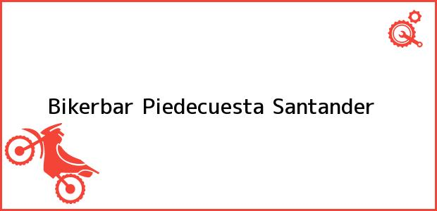 Teléfono, Dirección y otros datos de contacto para Bikerbar, Piedecuesta, Santander, Colombia