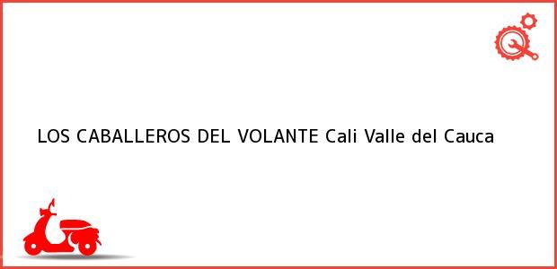 Teléfono, Dirección y otros datos de contacto para LOS CABALLEROS DEL VOLANTE, Cali, Valle del Cauca, Colombia