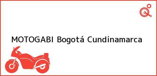 Teléfono, Dirección y otros datos de contacto para MOTOGABI, Bogotá, Cundinamarca, Colombia