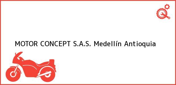 Teléfono, Dirección y otros datos de contacto para MOTOR CONCEPT S.A.S., Medellín, Antioquia, Colombia