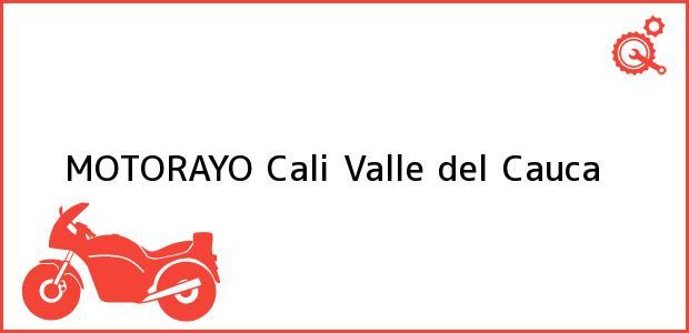 Teléfono, Dirección y otros datos de contacto para MOTORAYO, Cali, Valle del Cauca, Colombia