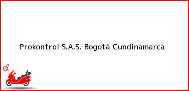 Teléfono, Dirección y otros datos de contacto para Prokontrol S.A.S., Bogotá, Cundinamarca, Colombia