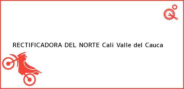 Teléfono, Dirección y otros datos de contacto para RECTIFICADORA DEL NORTE, Cali, Valle del Cauca, Colombia