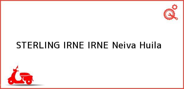 Teléfono, Dirección y otros datos de contacto para STERLING IRNE IRNE, Neiva, Huila, Colombia