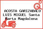 ACOSTA GARIZABALO LUIS MIGUEL Santa Marta Magdalena