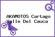 AKAMOTOS Cartago Valle Del Cauca