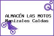 ALMACÉN LAS MOTOS Manizales Caldas