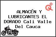 ALMACÉN Y LUBRICANTES EL DORADO Cali Valle Del Cauca
