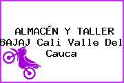 ALMACÉN Y TALLER BAJAJ Cali Valle Del Cauca