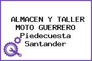 ALMACEN Y TALLER MOTO GUERRERO Piedecuesta Santander