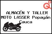 ALMACÉN Y TALLER MOTO LASSER Popayán Cauca
