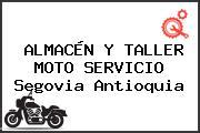 ALMACÉN Y TALLER MOTO SERVICIO Segovia Antioquia