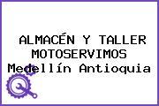ALMACÉN Y TALLER MOTOSERVIMOS Medellín Antioquia