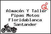 Almacén Y Taller Pipas Motos Floridablanca Santander