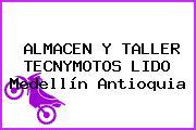 ALMACEN Y TALLER TECNYMOTOS LIDO Medellín Antioquia