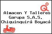 Almacen Y Talleres Garupa S.A.S. Chiquinquirá Boyacá