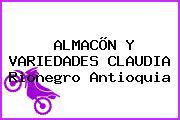 ALMACÕN Y VARIEDADES CLAUDIA Rionegro Antioquia