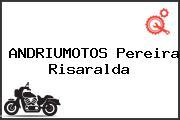 ANDRIUMOTOS Pereira Risaralda