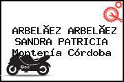ARBELÃEZ ARBELÃEZ SANDRA PATRICIA Montería Córdoba