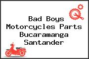 Bad Boys Motorcycles Parts Bucaramanga Santander