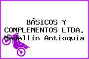 BÁSICOS Y COMPLEMENTOS LTDA. Medellín Antioquia