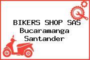 BIKERS SHOP SAS Bucaramanga Santander