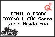 BONILLA PRADA DAYANA LUCÚA Santa Marta Magdalena
