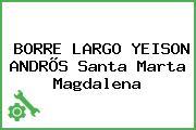 BORRE LARGO YEISON ANDRÕS Santa Marta Magdalena