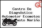 Centro De Diagnóstico Automotor Ecomotos S.A.S Pasto Nariño