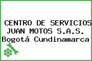 Centro De Servicios Juan Motos S.A.S. Bogotá Cundinamarca