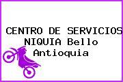 CENTRO DE SERVICIOS NIQUIA Bello Antioquia