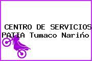 CENTRO DE SERVICIOS PATIA Tumaco Nariño
