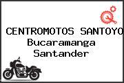 CENTROMOTOS SANTOYO Bucaramanga Santander