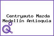 Centryauto Mazda Medellín Antioquia