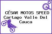 CÉSAR MOTOS SPEED Cartago Valle Del Cauca