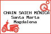 CHAIN SAIEH MµNICA Santa Marta Magdalena