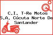 C.I. T-Re Motos S.A. Cúcuta Norte De Santander