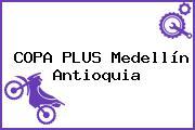 COPA PLUS Medellín Antioquia