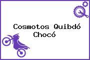 Cosmotos Quibdó Chocó