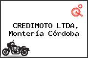 CREDIMOTO LTDA. Montería Córdoba