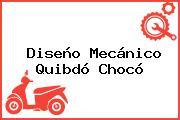 Diseño Mecánico Quibdó Chocó