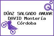 DÚAZ SALGADO ANUAR DAVID Montería Córdoba